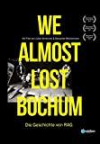 we-almost-lost-bochum-–-die-geschichte-von-rag-(film):-stream-verfuegbar?